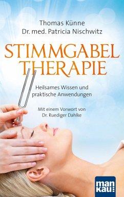 Stimmgabeltherapie (eBook, PDF) - Nischwitz, Patricia; Künne, Thomas