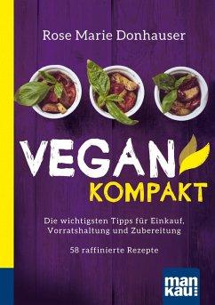 Vegan kompakt (eBook, PDF) - Donhauser, Rose Marie