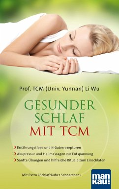 Gesunder Schlaf mit TCM (eBook, ePUB) - Li Wu, TCM (Univ. Yunnan)