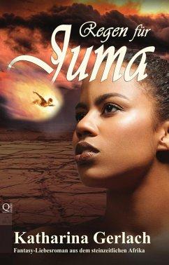 Regen für Juma (eBook, ePUB) - Gerlach, Katharina