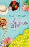Der Frühlingsclub (eBook, ePUB)