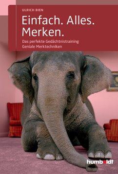 Einfach. Alles. Merken. (eBook, ePUB) - Bien, Ulrich