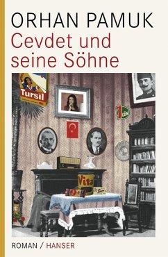 Cevdet und seine Söhne (eBook, ePUB) - Pamuk, Orhan