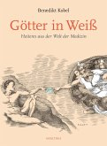 Götter in Weiß (eBook, ePUB)