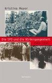 Die SPD und die NS-Vergangenheit 1945-1990 (eBook, PDF)