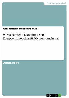 Wirtschaftliche Bedeutung von Kompetenzmodellen für Kleinunternehmen (eBook, PDF)