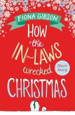 How the In-Laws Wrecked Christmas (eBook, ePUB)