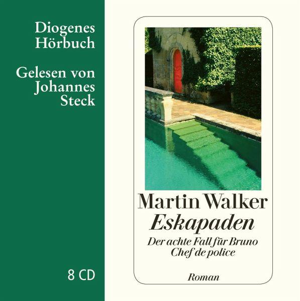 Eskapaden / Bruno, Chef de police Bd.8 (8 Audio-CDs) - Walker, Martin