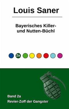 Bayerisches Killer- und Nutten-Büchl - Band 2a