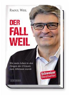 Der Fall Weil - Weil, Raoul