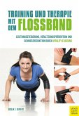 Training und Therapie mit dem Flossband