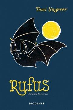 Rufus die farbige Fledermaus - Ungerer, Tomi