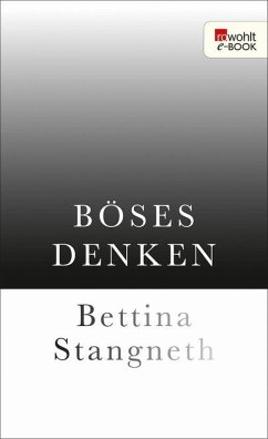 Böses Denken (eBook, ePUB) - Stangneth, Bettina