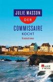 Der Commissaire kocht (eBook, ePUB)