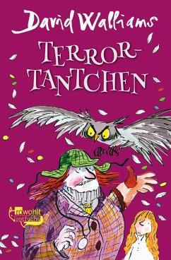 Terror-Tantchen (eBook, ePUB) - Walliams, David