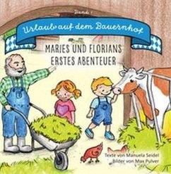 Urlaub auf dem Bauernhof - Seidel, Manuela
