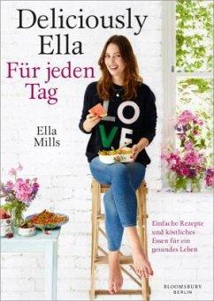 Deliciously Ella - Für jeden Tag - Woodward, Ella