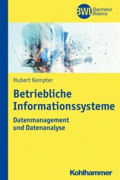 Betriebliche Informationssysteme - Kempter, Hubert