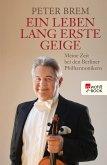 Ein Leben lang erste Geige (eBook, ePUB)