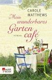 Mein wunderbares Gartencafé (eBook, ePUB)