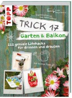 Trick 17 - Garten & Balkon - Krause, Antje