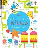 Mein Wisch-und-weg-Buch: Im Urlaub