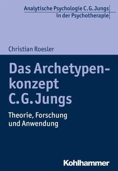 Das Archetypenkonzept C. G. Jungs - Roesler, Christian