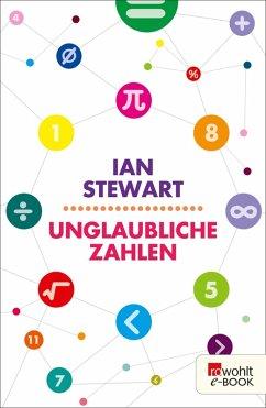 Unglaubliche Zahlen (eBook, ePUB) - Stewart, Ian