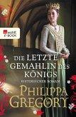 Die letzte Gemahlin des Königs / Rosenkrieg Bd.7 (eBook, ePUB)