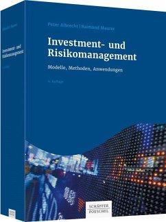 Investment- und Risikomanagement - Albrecht, Peter;Maurer, Raimond