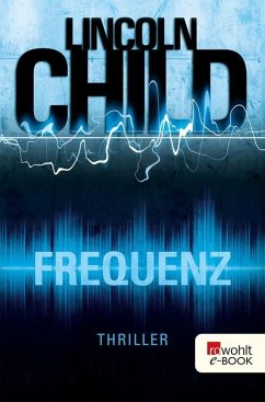 Frequenz (eBook, ePUB) - Child, Lincoln