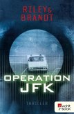 Operation JFK / Technothriller Bd.2 (eBook, ePUB)