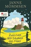 Zwischen den Bäumen das Meer (eBook, ePUB)