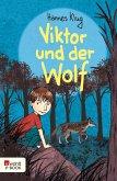 Viktor und der Wolf (eBook, ePUB)
