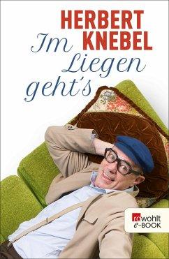 Im Liegen geht's! (eBook, ePUB) - Knebel, Herbert
