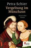 Vergeltung im Münzhaus (eBook, ePUB)