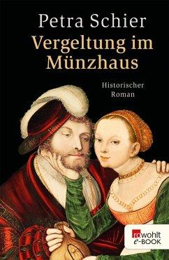 Vergeltung im Münzhaus (eBook, ePUB) - Schier, Petra