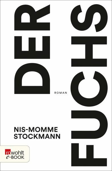 Der Fuchs (eBook, ePUB) - Stockmann, Nis-Momme