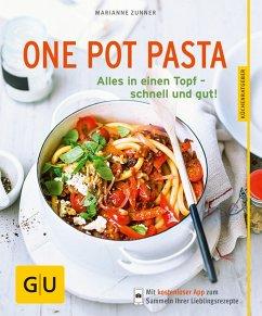One Pot Pasta (eBook, ePUB) - Zunner, Marianne