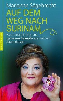 Auf dem Weg nach Surinam (eBook, ePUB) - Sägebrecht, Marianne