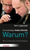 Ich verteidigte Anders Breivik. Warum? (eBook, ePUB)