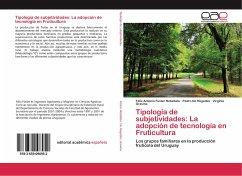 Tipología de subjetividades: La adopción de tecnología en Fruticultura