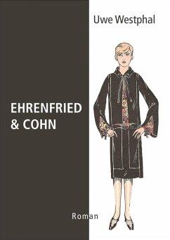 Ehrenfried & Cohn (eBook, ePUB) - Westphal, Uwe