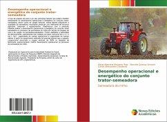 Desempenho operacional e energético do conjunto trator-semeadora