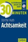30 Minuten Achtsamkeit (eBook, PDF)