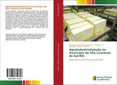 Agroindustrialização no município de São Lourenço do Sul/RS: