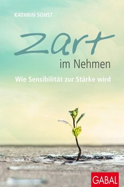 Zart im Nehmen (eBook, ePUB) - Sohst, Kathrin