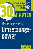 30 Minuten Umsetzungspower (eBook, PDF)