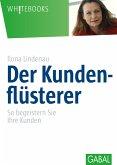 Der Kundenflüsterer (eBook, PDF)