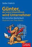 Günter, der innere Schweinehund, wird Unternehmer (eBook, PDF)